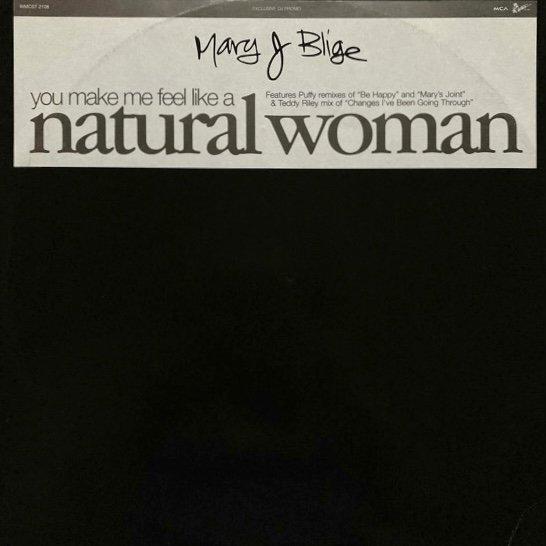 MARY J. BLIGE / (YOU MAKE ME FEEL LIKE A) NATURAL WOMAN (1995 UK PROMO)