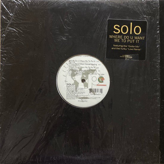 SOLO / WHERE DO YOU WANT ME TO PUT IT (1995 US ORIGINAL)