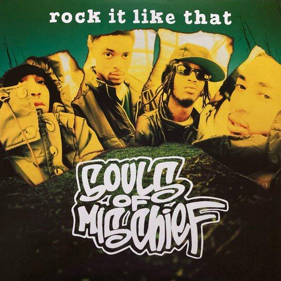 SOULS OF MISCHIEF / ROCK IT LIKE THAT (1995 US ORIGINAL)