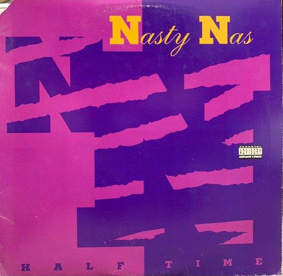 NASTY NAS / HALF TIME (1992 US ORIGINAL)