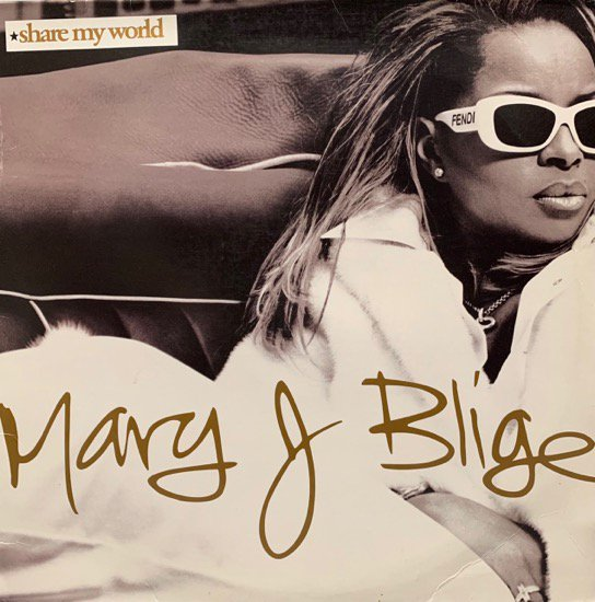 MARY J. BLIGE / SHARE MY WORLD (1997 US ORIGINAL)