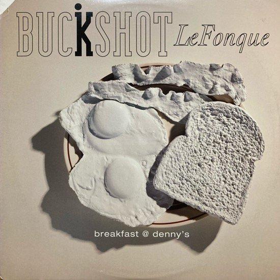BUCKSHOT LEFONQUE / BREAKFAST @ DENNY'S (1994 US ORIGINAL)