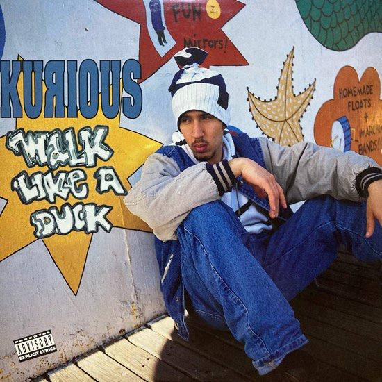 KURIOUS / WALK LIKE A DUCK (1992 US ORIGINAL)