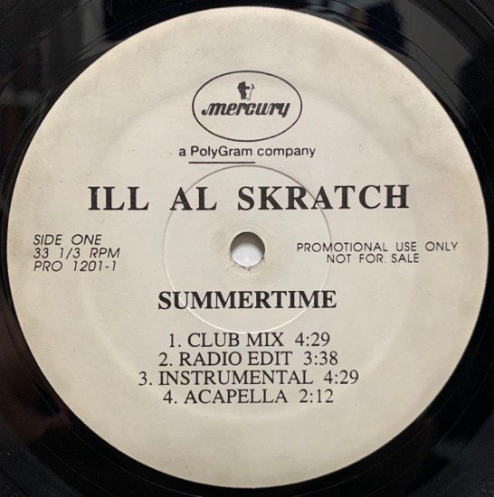 ILL AL SKRATCH / SUMMERTIME (1995 US ORIGINAL PROMOTIONAL ONLY VERY RARE PRESSING)