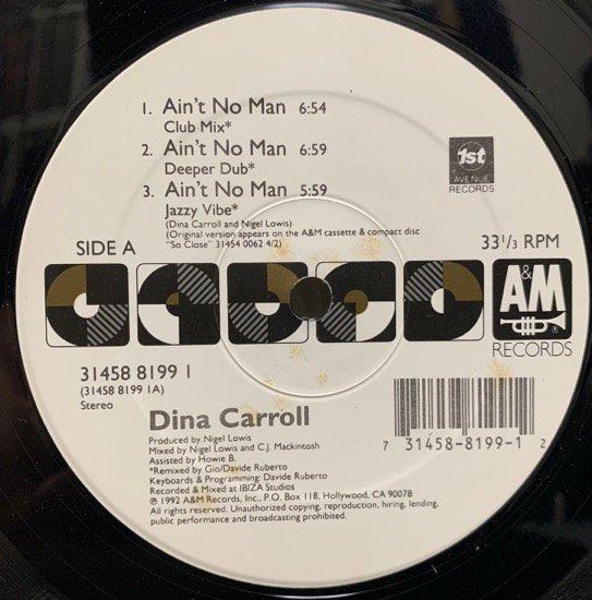 DINA CARROLL / AIN'T NO MAN (1992 US ORIGINAL)