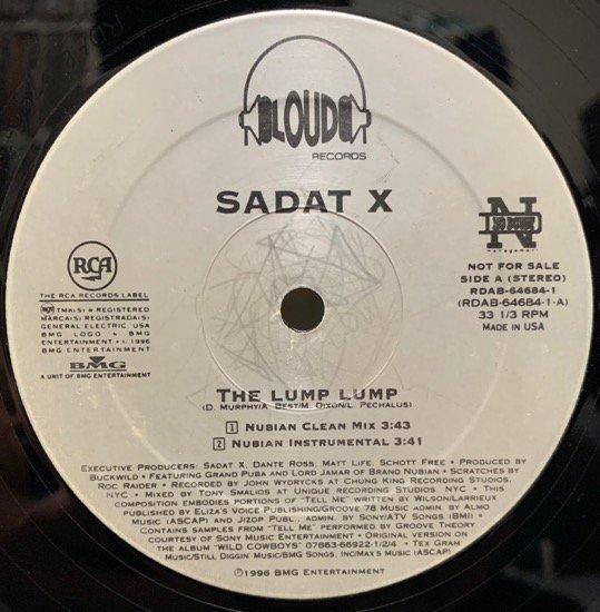 SADAT X / THE LUMP LUMP (1996 US ORIGINAL PROMO ONLY)