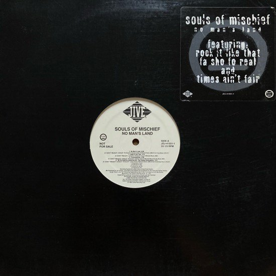 SOULS OF MISCHIEF / NO MAN'S LAND (1995 US PROMO ONLY)