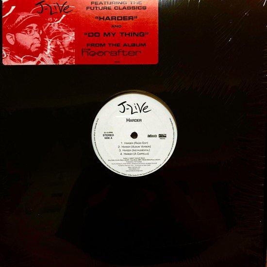 J-LIVE / HARDER b/w  DO MY THING (2005 US ORIGINAL)