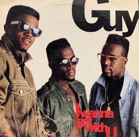 GUY / I WANNA GET WITH U (1990 US ORIGINAL)