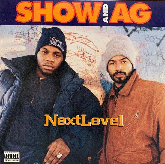 SHOW AND AG / NEXT LEVEL (1995 US ORIGINAL)