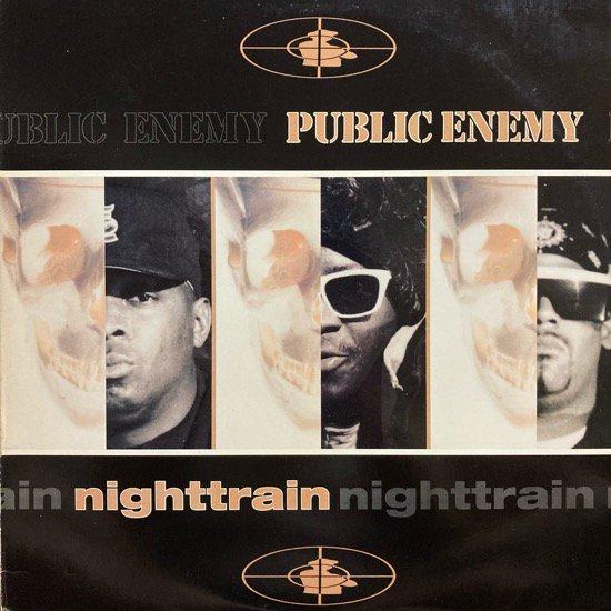 PUBLIC ENEMY / NIGHTTRAIN b/w MORE NEWS AT 11(1992 US ORIGINAL)