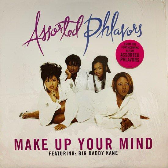 ASSORTED PHLAVORS / MAKE UP YOUR MIND (1997 US ORIGINAL)