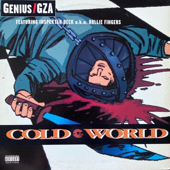 GENIUS / GZA FEATURING INSPEKTAH DECK A.K.A. ROLLIE FINGERS / COLD WORLD (1995 US ORIGINAL)