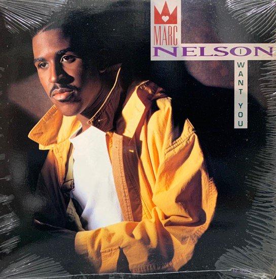 MARC NELSON / I WANT YOU (1991 US ORIGINAL)
