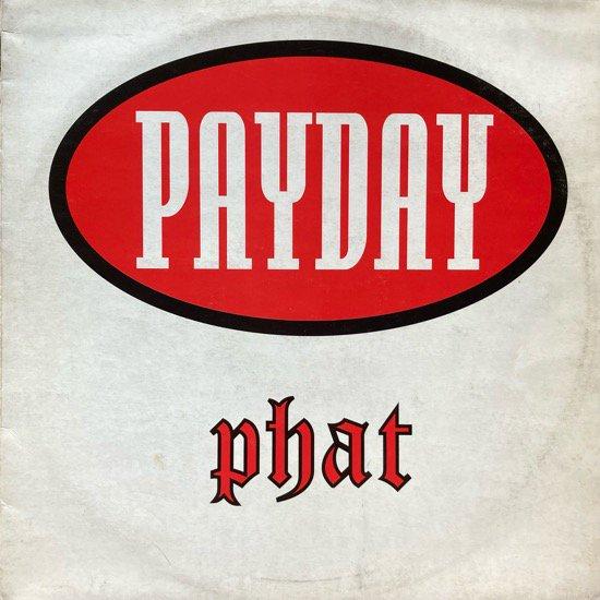 VARIOUS / PAYDAY - PHAT (1994 UK ORIGINAL)