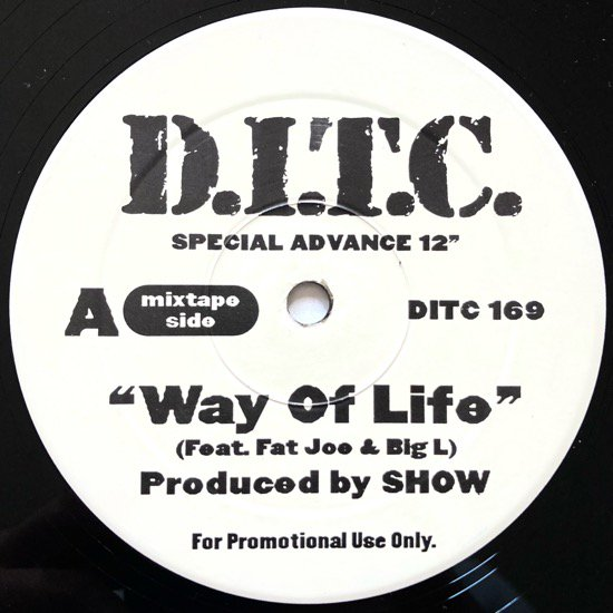 D.I.T.C. / WAY OF LIFE (1999 US ORIGINAL PROMO)