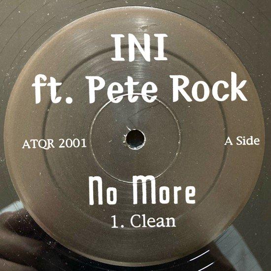 INI ft. PETE ROCK / NO MORE