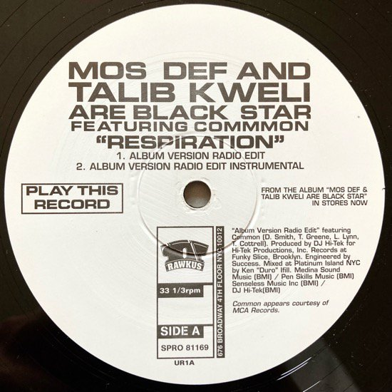 MOS DEF AND TALIB KWELI ARE BLACK STAR FEATURING COMMON / RESPIRATION (1999 US PROMO ONLY)