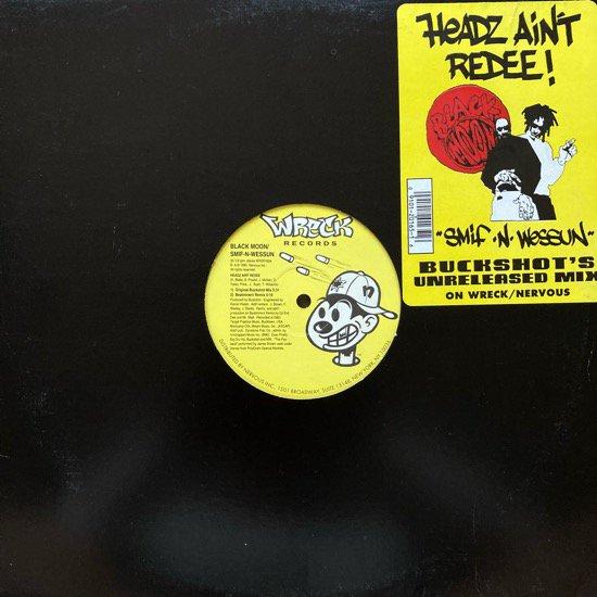 BLACK MOON - SMIF-N-WESSUN / HEADZ AIN'T REDEE! (1995 US ORIGINAL )