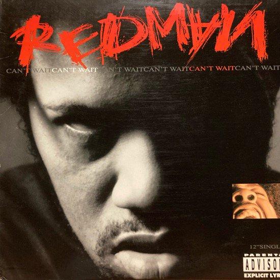 REDMAN / CAN'T WAIT (1995 US ORIGINAL)