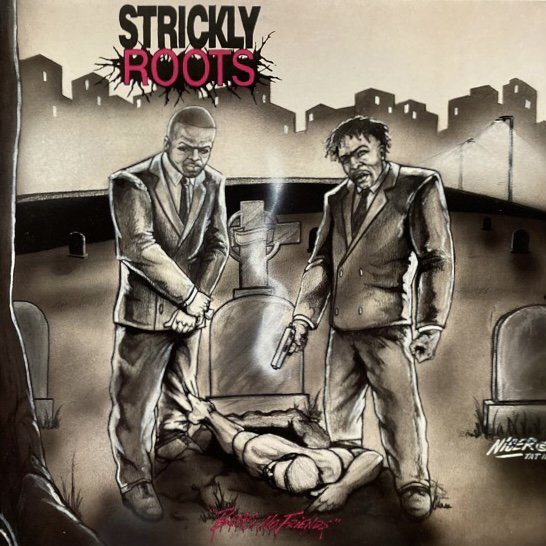 STRICKLY ROOTS / BEGS NO FRIENDS (BEGS NO FRIENDS)(1993 US ORIGINAL)