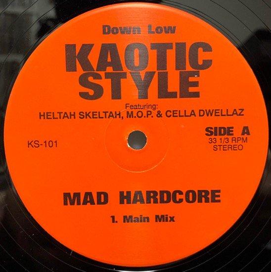 KAOTIC STYLE / HARDCORE b/w SMOOTHE DA HUSTLER / MAD BRO TO BRO (1995 US ORIGINAL)