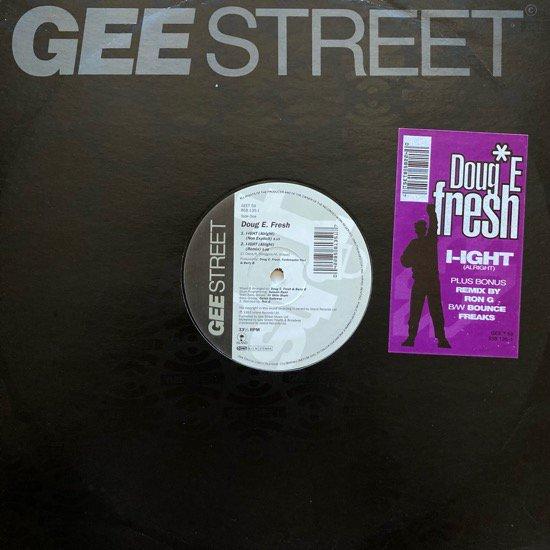 DOUG E. FRESH / I-IGHT (ALRIGHT)(1993 UK ORIGINAL)