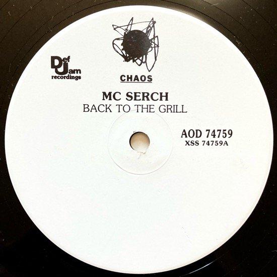MC SERCH / BACK TO THE GRILL (1992 US ORIGINAL PROMO)