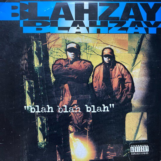 BLAHZAY BLAHZAY / BLAH BLAH BLAH (1996 US ORIGINAL)