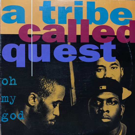 A TRIBE CALLED QUEST / OH MY GOD (1994 US ORIGINAL)