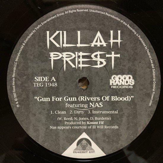 KILLAH PRIEST Feat Nas / GUN FOR GUN (RIVERS OF BLOOD) b/w HAPPY