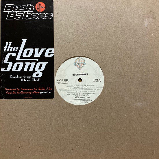 BUSH BABEES / THE LOVE SONG (1996 US PROMO ONLY)