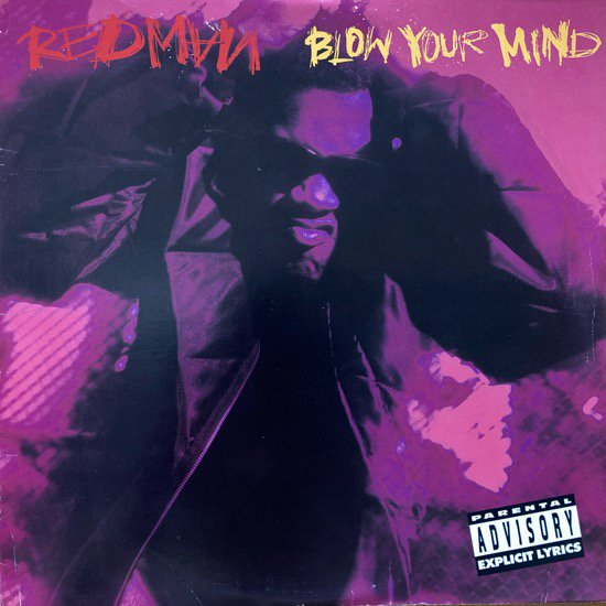 REDMAN / BLOW YOUR MIND (1992 US ORIGINAL)