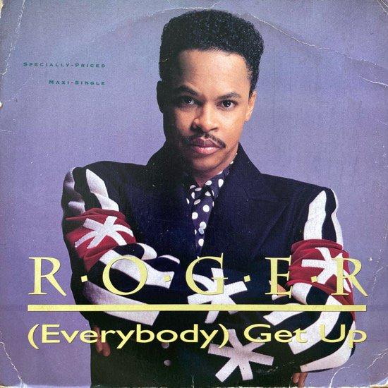 ROGER / (EVERYBODY) GET UP (1991 US ORIGINAL)