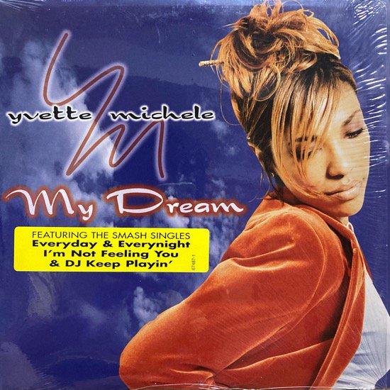 YVETTE MICHELE / MY DREAM (1997 US ORIGINAL)