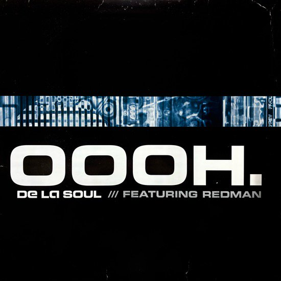 DE LA SOUL FEATURING REDMAN / OOOH. (2000 US ORIGINAL PROMO ONLY)
