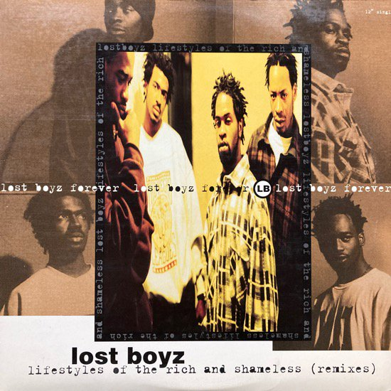 LOST BOYZ / LIFESTYLES OF THE RICH AND SHAMELESS (REMIXES)(1995 US ORIGINAL)