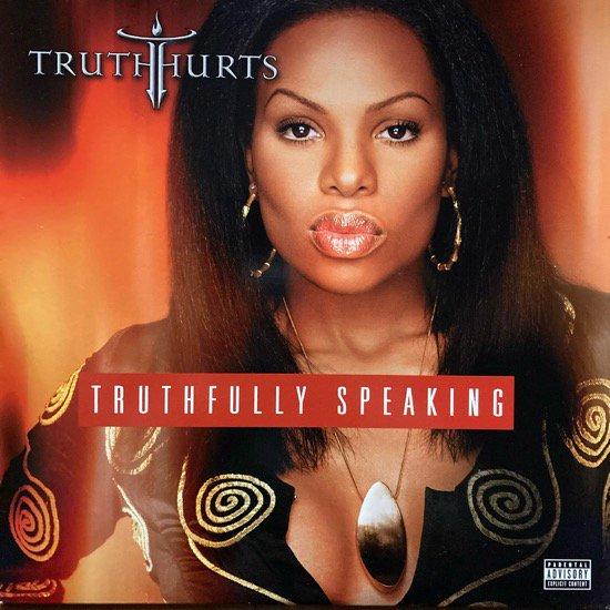 TRUTH HURTS / TRUTHFULLY SPEAKING (2002 US ORIGINAL)