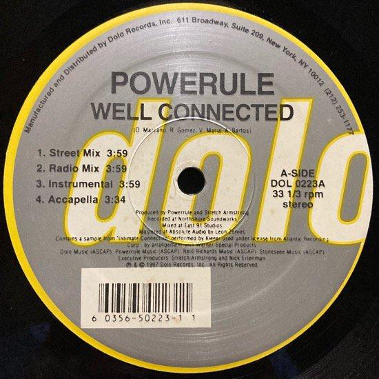 POWERULE / WELL CONNECTED b/w BRIGHT LIGHTS, BIG CITY (1997 US ORIGINAL)