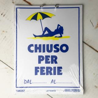 CHIUSO PER FERIE (休暇中)