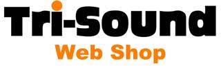 Tri-Sound Web shop!