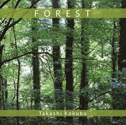 「鳥の詩/FOREST」スペシャル・エディション(2枚組) 小久保隆