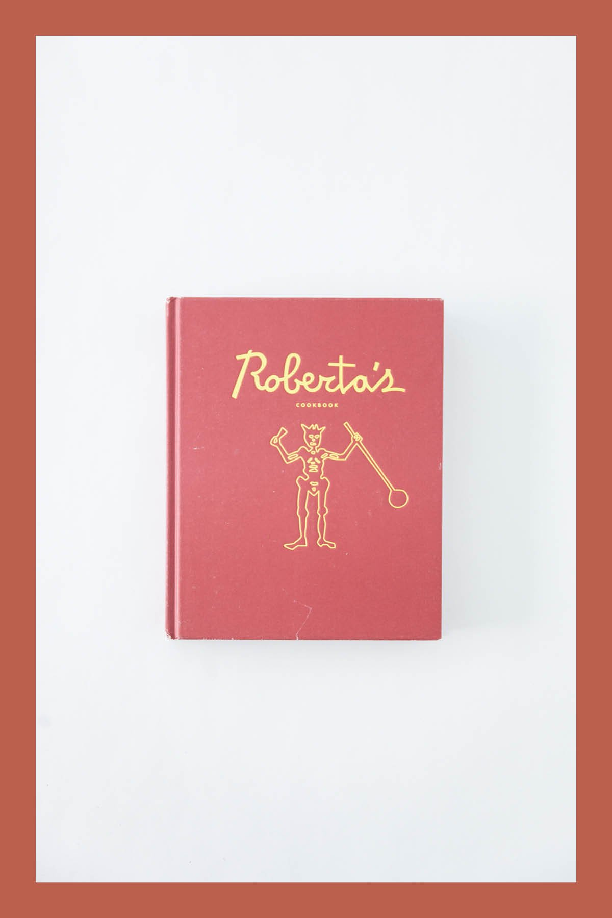 ROBERTA'S / COOK BOOK