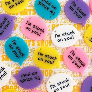 【B802】I'm stuck  on  you!