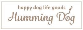 ペット用品おやつ通販ショップ|Humming Dog