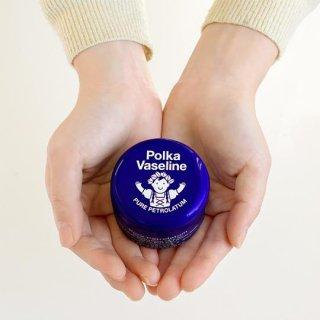 【再入荷】Polka Vaseline / ポルカワセリン / ピュアワセリン〈無香料〉