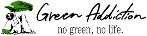 GREEN ADDICTION グリーンアディクション