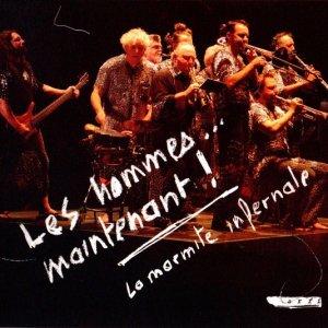 La Marmite Infernale / Les Hommes... Maintenant! (CD)