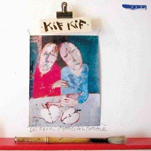 Kif Kif / Les Deux Moities de Pomme (CD)