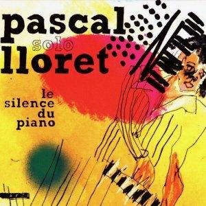 Pascal Lloret / Le Silence du Piano (CD)
